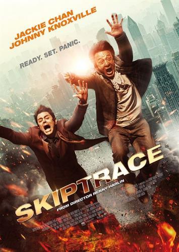 skiptrace movie poster jackie chan Jue di tao wang